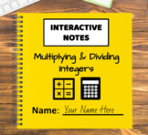 Digital Interactive Notebook - Multiplying & Dividing Integers