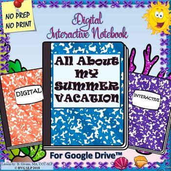 Digital Interactive Notebook SUMMER HOMEWORK Google Drive - Teletherapy