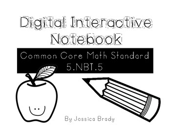 Digital Interactive Notebook for Common Core Standard 5.NBT.5