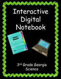 Digital Interactive Notebook for Georgia 3rd Grade Science