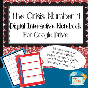 """Digital Interactive Notebook for Paine's """"Crisis Number One"""""""