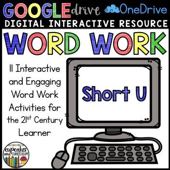 Digital Interactive Word Work: Short U