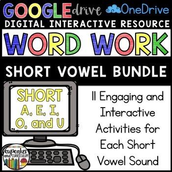 Digital Interactive Word Work: Short Vowel BUNDLE