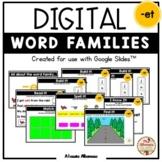 """Digital Interactive - """"et""""- Word Family Activities (Google"""