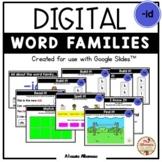 "Digital Interactive - ""id""- Word Family Activities (Google"