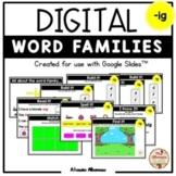 """Digital Interactive - """"ig""""- Word Family Activities (Google"""
