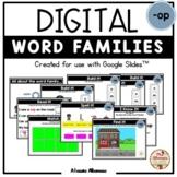 """Digital Interactive - """"op""""- Word Family Activities (Google"""