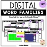 """Digital Interactive - """"um""""- Word Family Activities (Google"""