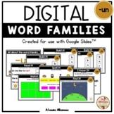 """Digital Interactive - """"un""""- Word Family Activities (Google"""