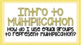 Digital Intro to Multiplication using Equal Groups Google