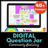 Digital JAR QUESTIONS Circle Time & DAILY Community Buildi