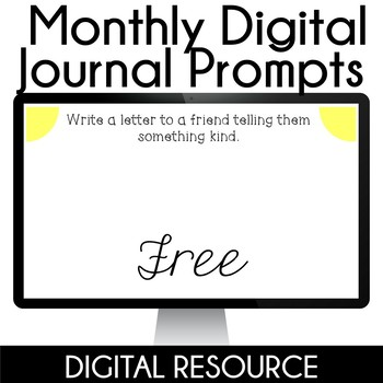 Digital Journal Prompts in Google Slides Distance Learning- Anytime Freebie