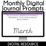 Digital Journal Prompts in Google Slides Distance Learning- March