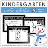 Digital Kindergarten Winter Activities (Google Slides™)