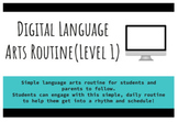 Digital Language Arts Distance Learning Routine - Level 1(
