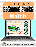 Digital Learning - BEGINNING SOUNDS MATCH for Distance Lea