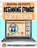 Digital Learning - BEGINNING LETTER SOUND for Distance Lea