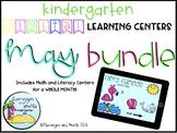 Digital Learning Centers Kindergarten May BUNDLE