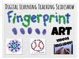 Digital Learning Fingerprint Art Elementary Lesson Slideshow