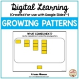 Digital Learning - GROWING PATTERNS {Google Slides™/Classroom™}