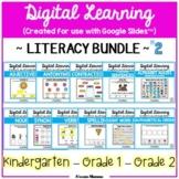 Digital Learning - LITERACY BUNDLE #2 (Grades K, 1, 2) {Go