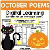 Digital Learning - OCTOBER POEMS {Google Slides™/Classroom™}