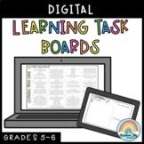 Digital Learning Task Boards (Distance Learning Grade 5 & Grade 6