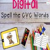 Digital Let's Spell CVC Words! Center Activity