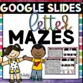 Digital Letter Mazes   Made for Google Classroom™️