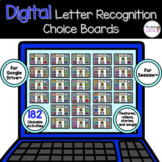 Digital Letter Recognition Choice Boards for Google Classr