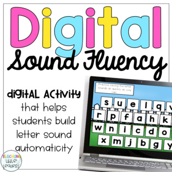 Digital Letter Sound Fluency
