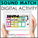Digital Letter Sounds Match for Google Classroom™ Seesaw™