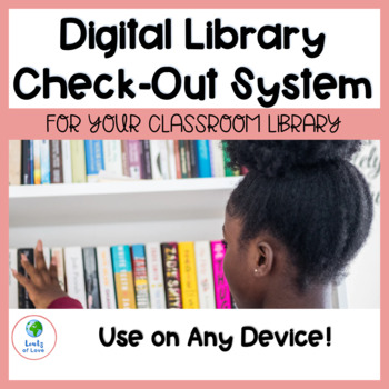 Digital Library Check Out System--Use on Any Device!