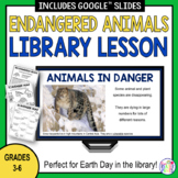 Digital Library Lesson -- Endangered Animals -- Earth Day