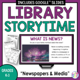 Digital Library Lesson -- News Media -- Distance Learning