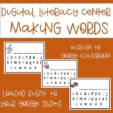 Digital Literacy Center - Making Words - Google Slides
