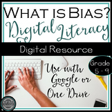 Digital Literacy: How to Identify Bias Online {Google Drive}