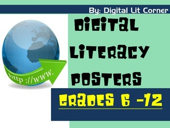 Digital Literacy (Citizenship) Posters Grades 6 - 12