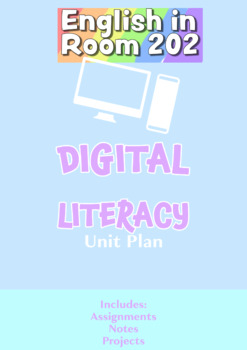 Digital Literacy Unit Plan
