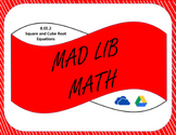 Digital Mad Lib Math Activity - Equations with Square and Cube Roots (8EE2)