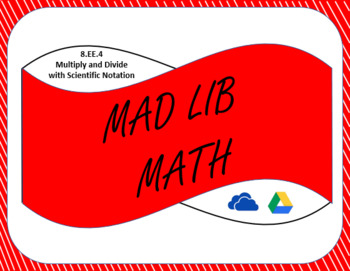 Digital Mad Lib Math Activity - Multiply and Divide Scientific Notation (8EE4)