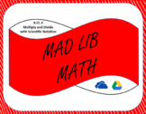 Digital Mad Lib Math Activity - Multiply and Divide Scient