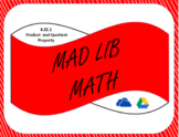 Digital Mad Lib Math Activity-Product and Quotient Property (8EE1)