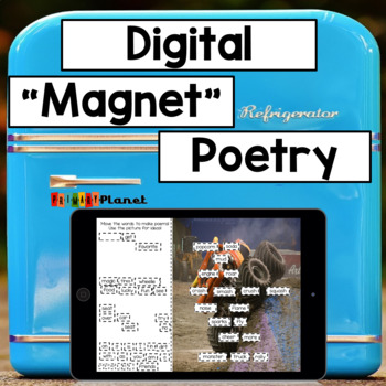"""Digital """"Magnet"""" Poetry!  Works with Google Slides and Microsoft OneDrive!"""