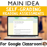 Digital Main Idea SELF-GRADING Assessments for Google Classroom
