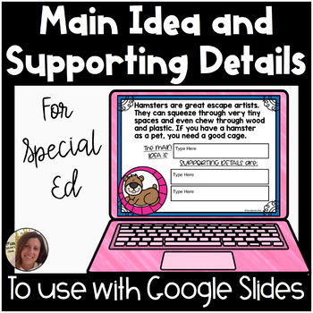 Digital Main Idea and Supporting Details for Google Slides™ | Special Education