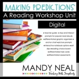 Digital Making Predictions Reading Workshop Unit | Distanc