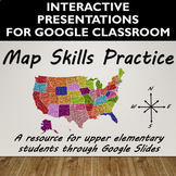 Digital Map Skills Practice for Google Slides- Distance Learning