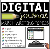 Digital March Writing Journal Prompts (Distance Learning for K-2)