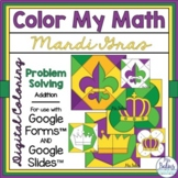 Digital MardiGras Coloring Math Activities Google Forms &